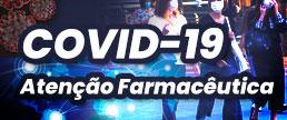 COVID-19 - Manejo e atenção farmacêutica no varejo