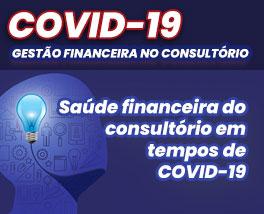 Pílulas de conhecimento - Saúde financeira do consultório em tempos de COVID-19