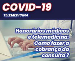 Pílulas de conhecimento: Honorários médicos e telemedicina: Como fazer a cobrança da consulta